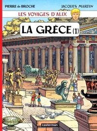 Les voyages d'Alix, La Grèce. Volume 1