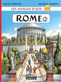 Les voyages d'Alix, Rome. Volume 2, La cité impériale, la Rome publique