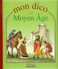 Mon dico du Moyen Age
