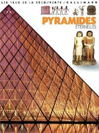 Pyramides éternelles