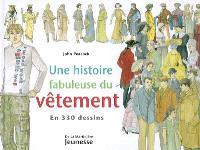 Une histoire fabuleuse du vêtement en 330 dessins