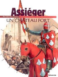 Assiéger un château fort