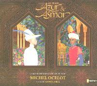 Au temps d'Azur & Asmar : le livre documentaire du film de Michel Ocelot