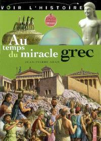 Au temps du miracle grec