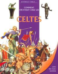 Comment on vivait chez les Celtes