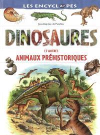 Dinosaures et autres animaux préhistoriques