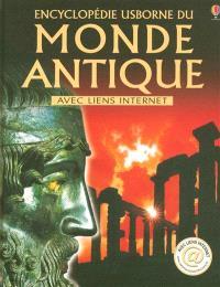 Encyclopédie Usborne du monde antique : avec liens Internet
