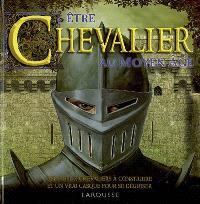 Etre chevalier au Moyen Age