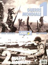 Guerre mondiale 1 : 1914-1918; Guerre mondiale 2 : 1939-1945