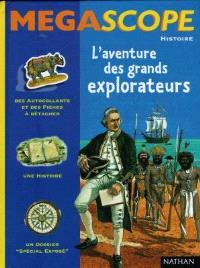 L'aventure des grands explorateurs