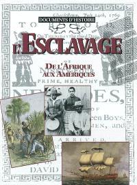 L'esclavage : de l'Afrique aux Amériques