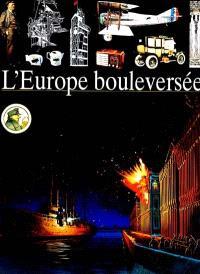 L'Europe bouleversée