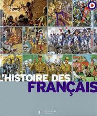 L'histoire des Français : l'aventure d'une nation