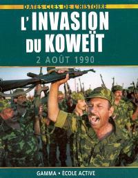 L'invasion du Koweït : 2 août 1990