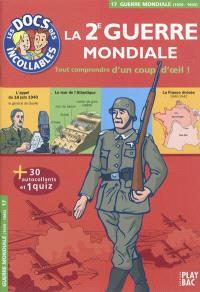 La 2e Guerre mondiale : tout comprendre d'un coup d'oeil !