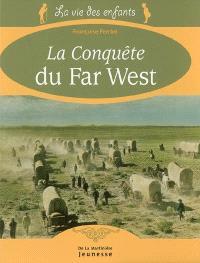 La conquête du Far West