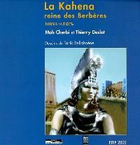 La Kahena, reine des Berbères : Dihya