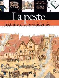 La peste : histoire d'une épidémie