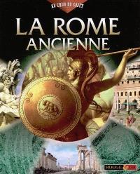 La Rome ancienne