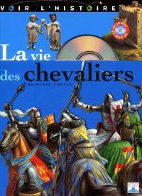La vie des chevaliers