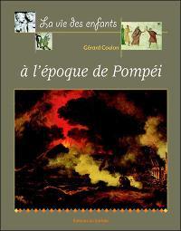 La vie des enfants à l'époque de Pompéi