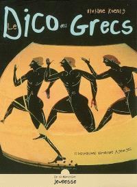 Le dico des Grecs : la vie à Athènes