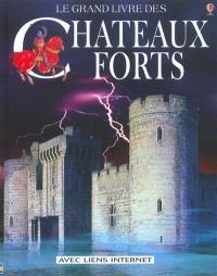Le grand livre des châteaux forts