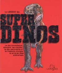 Le Larousse des super dinos