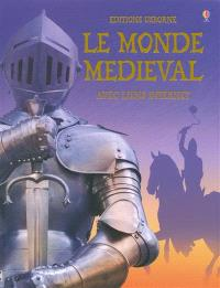 Le monde médiéval : avec liens Internet