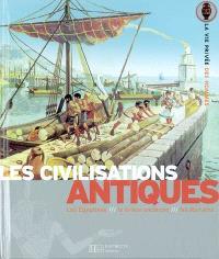 Les civilisations antiques : les Egyptiens, la Grèce ancienne, les Romains