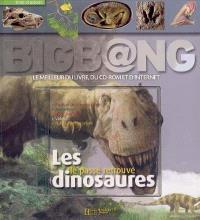Les dinosaures : le passé retrouvé