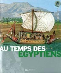 Les Egyptiens : de la Ire dynastie à la conquête d'Alexandre