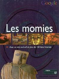 Les momies : associé un site Internet exclusif et plus de 150 liens Internet