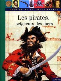 Les pirates, seigneurs des mers
