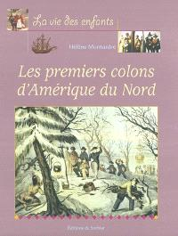 Les premiers colons d'Amérique du Nord