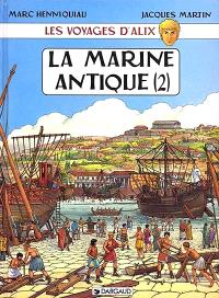 Les voyages d'Alix, La marine antique. Volume 2
