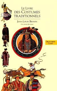 Livres des costumes. Volume 3, Les costumes traditionnels