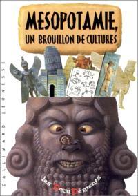 Mésopotamie, un brouillon de cultures