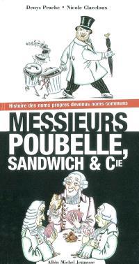 Messieurs Poubelle, Sandwiche et Cie