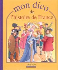 Mon dico d'histoire de France