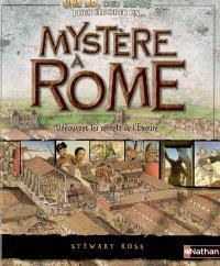 Mystère à Rome : découvrez les secrets de l'Empire