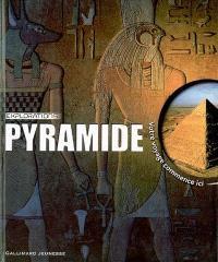 Pyramide : votre voyage commence ici
