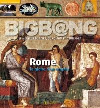 Rome : grandeur et décadence