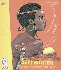 Sarraounia, la reine magicienne du Niger