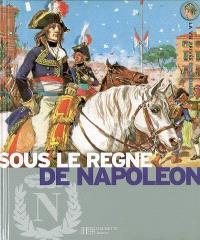 Sous le règne de Napoléon : l'Europe au temps de l'Empire