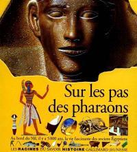 Sur les pas des pharaons