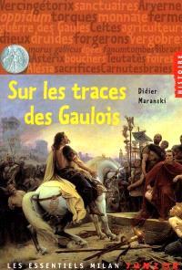 Sur les traces des Gaulois