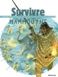 Survivre au temps des mammouths