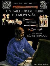 Un tailleur de pierre du Moyen Age