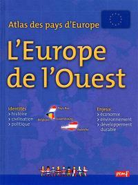 Atlas des pays d'Europe : l'Europe de l'Ouest